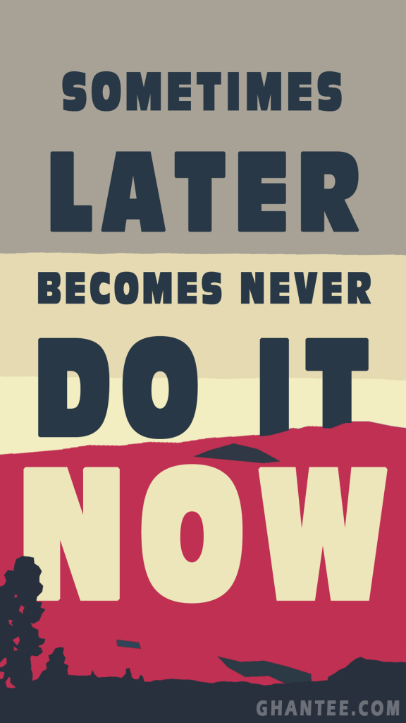 do it now HD phone background | inspirational wallpaper