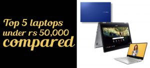 top 5 laptops under 50000 compared